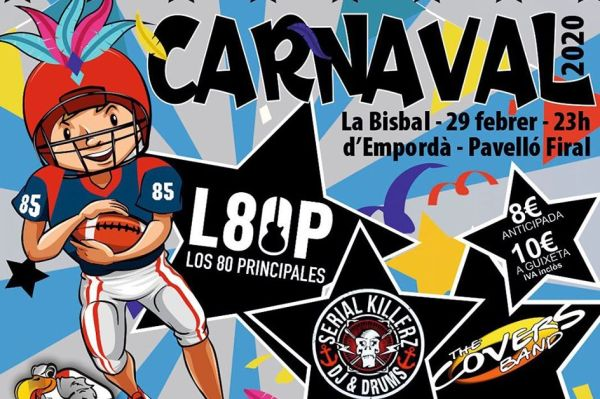 Ball de Carnaval Festa de Carnaval amb 80 Principales, The Covers Band i Serial Killerz